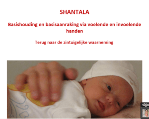 Shantala Basishouding en basisaanraking